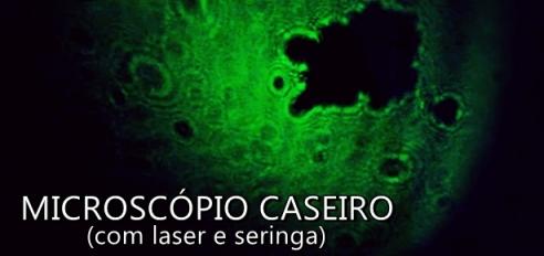 Microscópio caseiro com laser